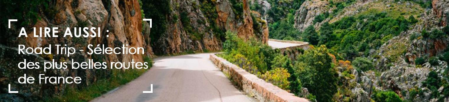 Selection plus belles routes de france pour un road trip