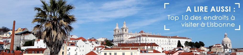 Visiter Lisbonne, les meilleurs conseils